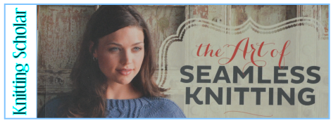 Post image for Review: The Art of Seamless Knitting