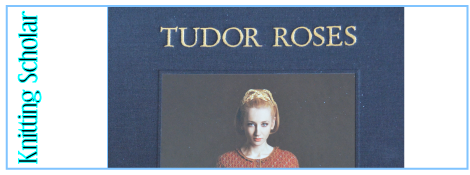 Post image for Review: Tudor Roses